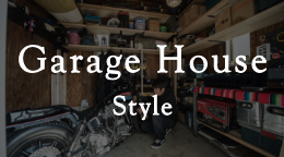 Garage House Style
